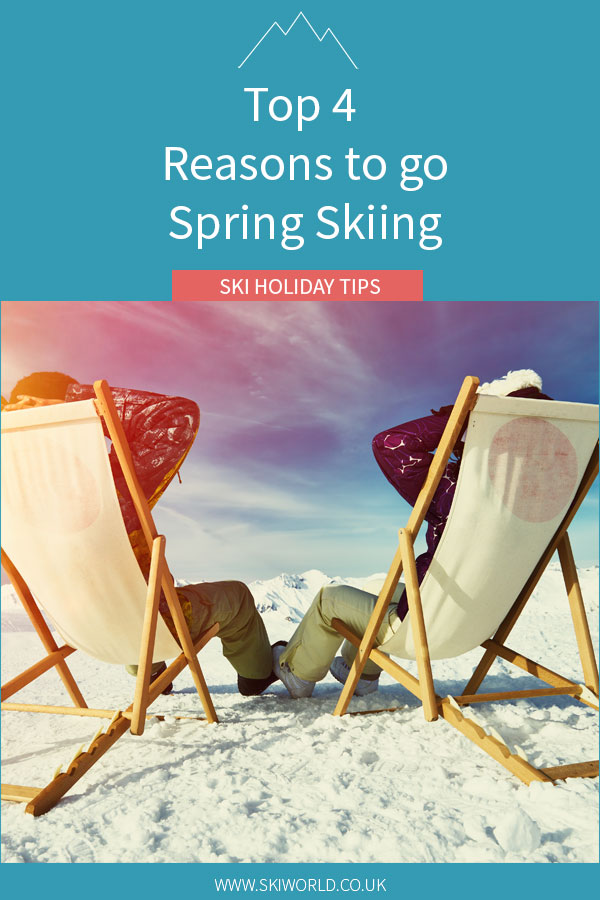 Top 4 Reasons to go Spring Skiing - Pin