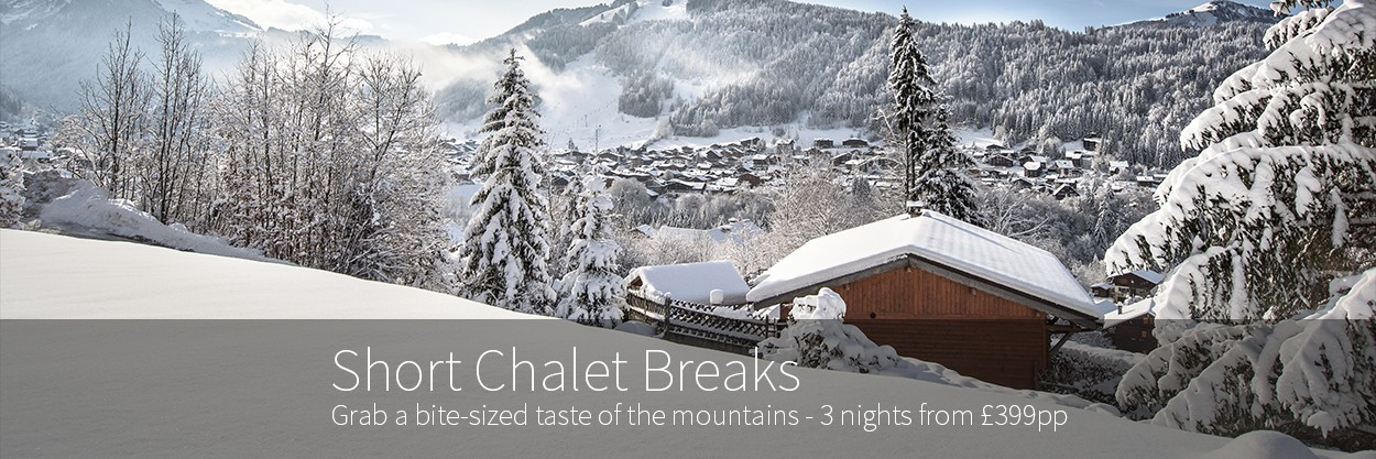 Short Chalet Break
