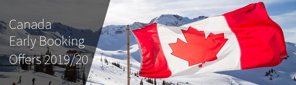 Canada Early Booking Offers for 2019/20 Ski Season